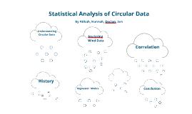 Copy of Copy of Statistical Analysis of Circular Data