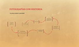 FOTOGRAFÍAS CON HISTORIA