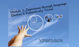Copy of Copy of Copy of Elective 2: Distinctively Visual