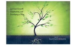 Th501 Lesson 4 Spiritual Growth