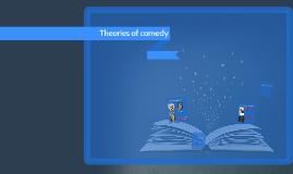 Theories of comedy