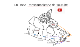 La race transcanadien de Youtube