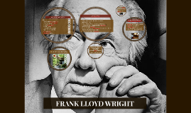 Copy of FRANK LLOYD WRIGHT