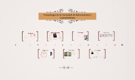 Genealogía de la Sociedad de Información y Conocimiento