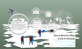 How to Survive a Plane Crash In the Arctic