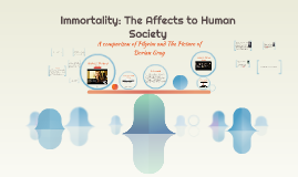 Immortality: The Affects to Human Society