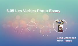 6.05 Les Verbes Photo Essay