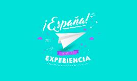 ¡ESPAÑA! VIVE TU EXPERIENCIA (ASUCNIÓN - SEPT 2017)