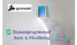 Ekonomiprogrammet - Bank & Försäljning