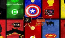 Intro to Superheroes!