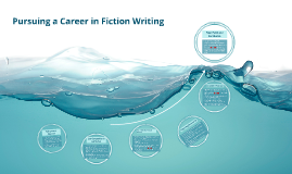 Pursuing a Career in Fiction Writing