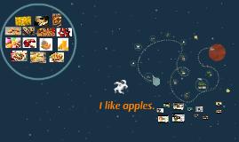 2017 Lesson 8 I like apples.