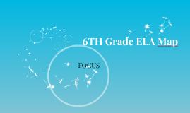6th Grade ELA
