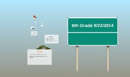 6th Grade 9/22/2014