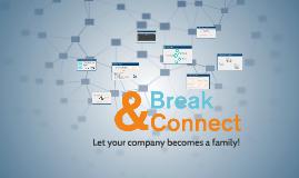 Break & Connect