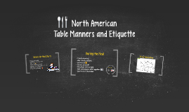 North American Table Manners and Etiquette