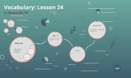 Vocabulary: Lesson 24