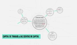 CAPITAL DE TRABAJO y LAS CUENTAS DE CAPITAL