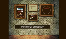 Copy of HISTORIA UNIVERSAL