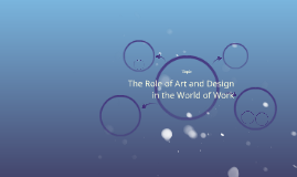 The Role of Art and Design in the World of Work