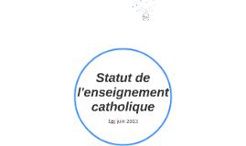 Statut de l'enseignement catholique