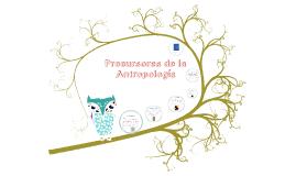 Precursores de la Antropología