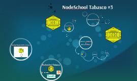NodeSchool Tabasco #3