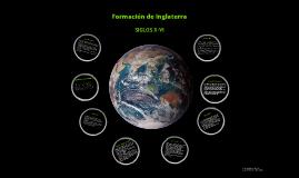 FORMACIÓN DE INGLATERRA