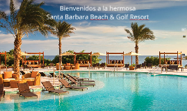 Spanish Santa Barbara Beach & Golf Resort