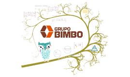 Copy of Presentación Grupo Bimbo