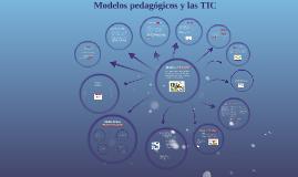 Modelos pedagogicos y las TIC
