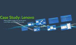 Copy of Case Study: Lenovo