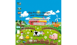 Pre-Primary Design and Technology