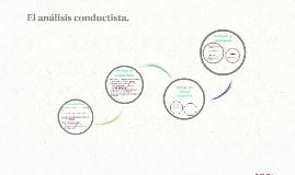El análisis conductista.