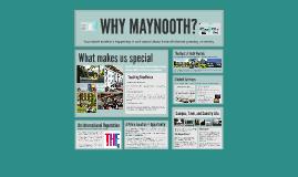 WHY MAYNOOTH?