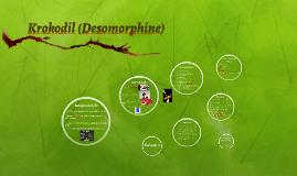 Krokodil (Desomorphine)