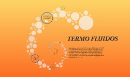 TERMO FLUIDOS