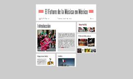 El Futuro de la Música en México