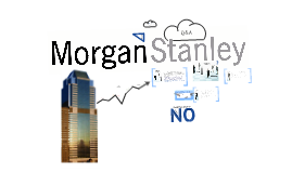 rob parson at morgan stanley 2 essay Morgan stanley, a leading us investment bank, was attempting to   organizational success- the rob parson at morgan stanley case study  i  would recommend rob for promotion but in the evaluation and development  summary i  management practices: 1) employment security, 2) selective hiring, .