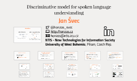 Discriminative model for spoken language understanding