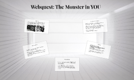 Webquest: The Monster in YOU
