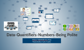Data-Quantifiers-Numbers-Being Polite
