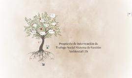 PROPUESTA DE INTERVENCIÒN DESDE TRABAJO SOCIAL EN EL SISTEMA