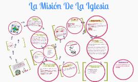Copy of La Mision De la Iglesia