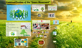 "Commodification of the ""Green Movement"""