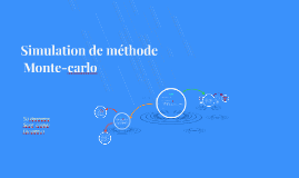 Simulation de méthode Monte-carlo
