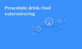 Presentatie drink/riool