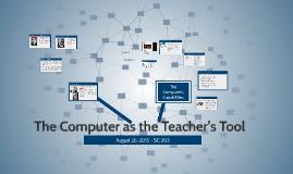 The Computer as a Teacher's Tool
