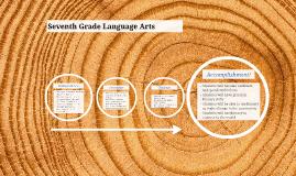 Seventh Grade Language Arts