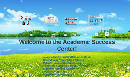 Welcome to the Academic Success Center!